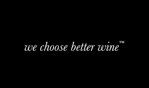 We Choose Better Wine